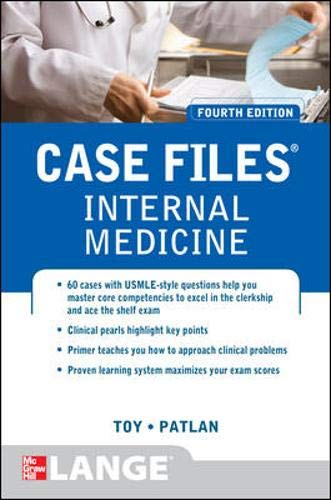 9780071761727: Case Files Internal Medicine, Fourth Edition (LANGE Case Files)