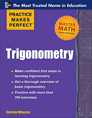 9780071761796: Trigonometry (Practice Makes Perfect Series)