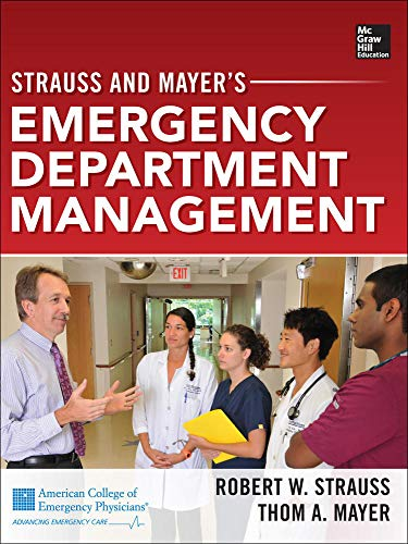 9780071762397: Strauss and Mayer's Emergency Department Management