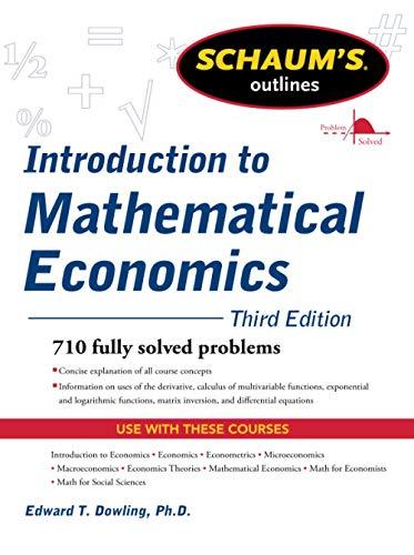 9780071762519: Schaum's Outline of Introduction to Mathematical Economics, 3rd Edition (Schaum's Outline Series)