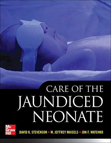 9780071762892: Care of the Jaundiced Neonate