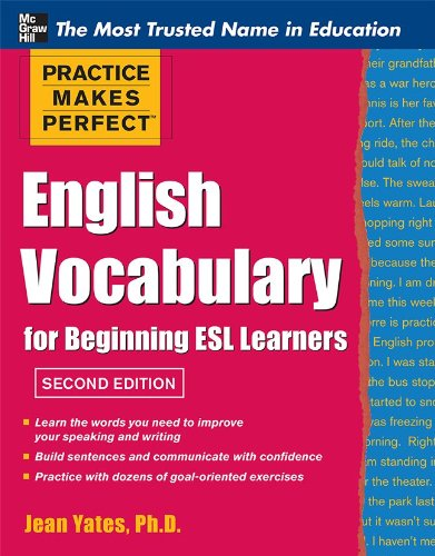 9780071763035: Practice Makes Perfect English Vocabulary for Beginning ESL Learners (Practice Makes Perfect Series)