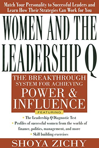 9780071763189: Women and the Leadership Q: Revealing the Four Paths to Influence and Power