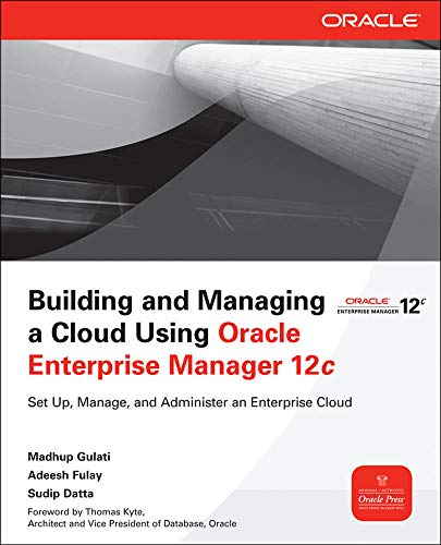 9780071763226: Building and Managing a Cloud Using Oracle Enterprise Manager 12c (Oracle Press)