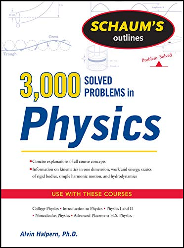 9780071763462: Schaum's 3,000 Solved Problems in Physics (Schaum's Outline Series)