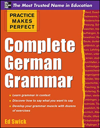 9780071763608: Practice Makes Perfect Complete German Grammar (Practice Makes Perfect Series)