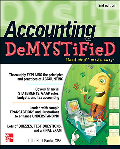 Accounting DeMYSTiFieD, 2nd Edition: Hart, Leita