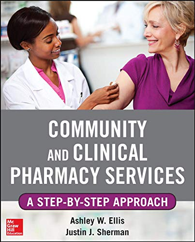 9780071763752: Community and Clinical Pharmacy Services: A step by step approach.