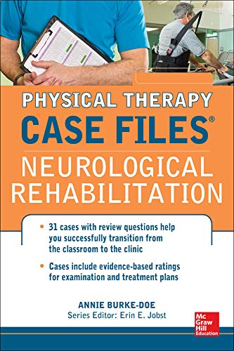 9780071763783: Physical Therapy Case Files: Neurological Rehabilitation