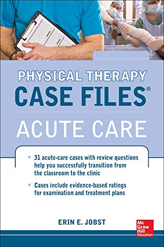 9780071763806: Physical Therapy Case Files: Acute Care