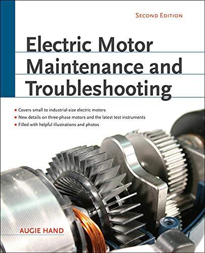 9780071763950: Electric Motor Maintenance and Troubleshooting, 2nd Edition