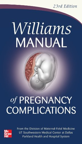 9780071765626: Williams Manual of Pregnancy Complications (Obstetrics/Gynecology)