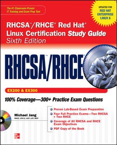 9780071765657: RHCSA/RHCE Red Hat Linux Certification Study Guide (Exams EX200 & EX300), 6th Edition (Certification Press)