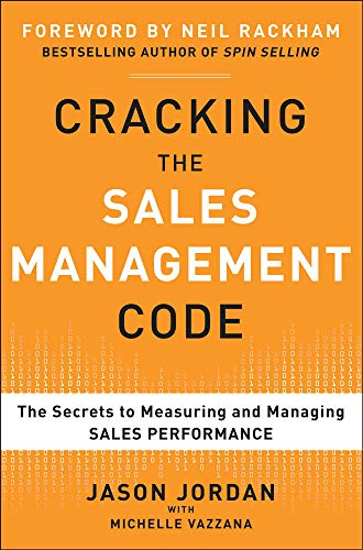 9780071765732: Cracking the Sales Management Code: The Secrets to Measuring and Managing Sales Performance