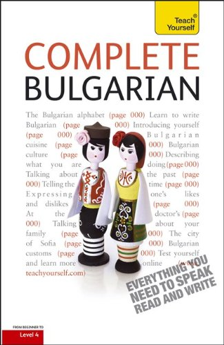 9780071765916: Complete Bulgarian with Two Audio CDs: A Teach Yourself Guide (Teach Yourself Language)