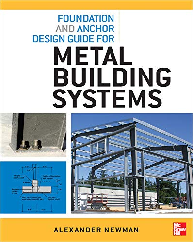 9780071766357: Foundation and Anchor Design Guide for Metal Building Systems (P/L Custom Scoring Survey)