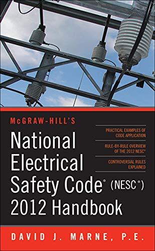 9780071766852: National Electrical Safety Code (Nesc) 2012 Handbook (Mcgraw Hill's National Electrical Safety Code Handbook)