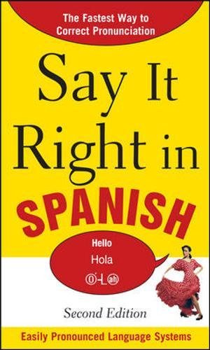 9780071766913: Say It Right in Spanish, 2nd Edition (Say it Right! Series)