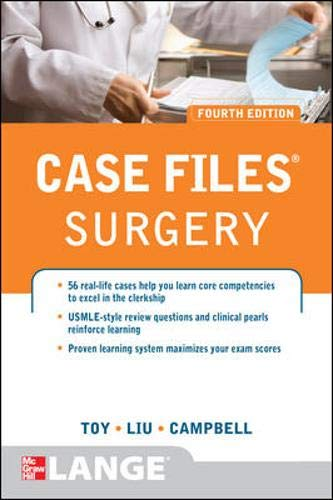 9780071766999: Case Files Surgery, Fourth Edition (LANGE Case Files)