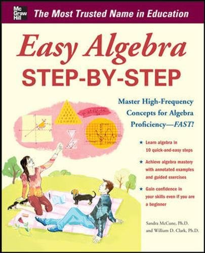 9780071767248: Easy Algebra Step-by-Step (Easy Step-by-Step Series)