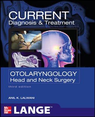 9780071767316: Current Diagnosis/Treatment Otolaryngology Head/Neck Surg 3E