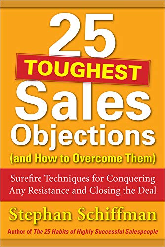 9780071767378: 25 Toughest Sales Objections-and How to Overcome Them (Marketing/Sales/Advertising & Promotion)