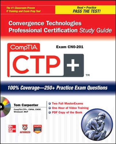 9780071767576: CompTIA CTP+ Convergence Technologies Professional Certification Study Guide (Exam CN0-201) (Certification Press)