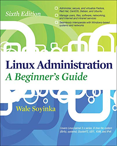 9780071767583: Linux Administration: A Beginners Guide, Sixth Edition (Networking & Communication - OMG)