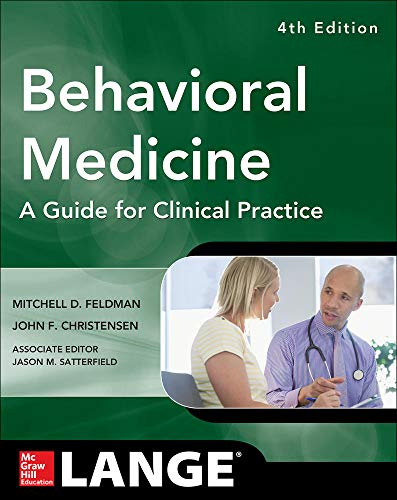 9780071767705: Behavioral Medicine A Guide for Clinical Practice 4/E (A & L Lange Series)