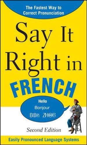 9780071767712: Say It Right in French, 2nd Edition (Say it Right! Series)