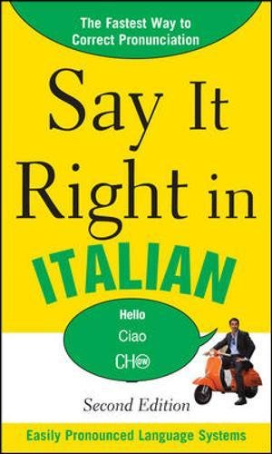 9780071767750: Say It Right in Italian, 2nd Edition (Say It Right! Series)