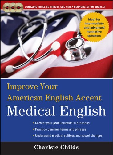 9780071767811: Improve Your American English Accent Medical English with Three Audio CDs