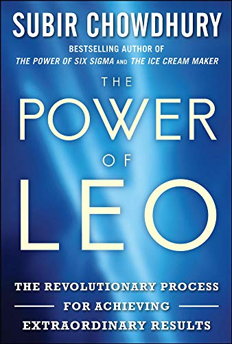 9780071767996: The Power of LEO: The Revolutionary Process for Achieving Extraordinary Results