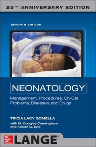 Neonatology: Management, Procedures, On-Call Problems, Diseases, and: Bungale Taranath