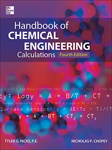 9780071768047: Handbook of Chemical Engineering Calculations, Fourth Edition (Mechanical Engineering)