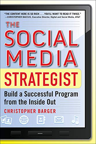 9780071768252: The Social Media Strategist: Build a Successful Program from the Inside Out