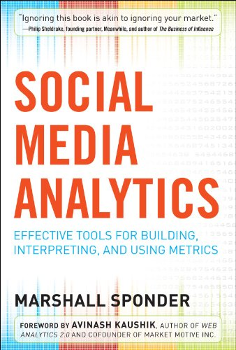 9780071768290: Social Media Analytics: Effective Tools for Building, Interpreting, and Using Metrics
