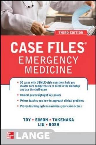 9780071768542: Case Files Emergency Medicine, Third Edition (LANGE Case Files)
