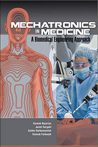 9780071768962: Mechatronics in Medicine A Biomedical Engineering Approach (Mechanical Engineering)