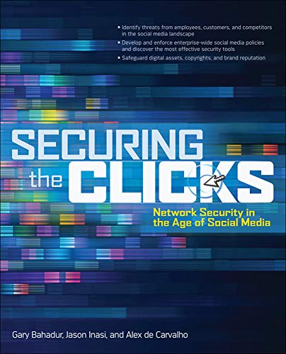 9780071769051: Securing the Clicks Network Security in the Age of Social Media (Networking & Communication - OMG)