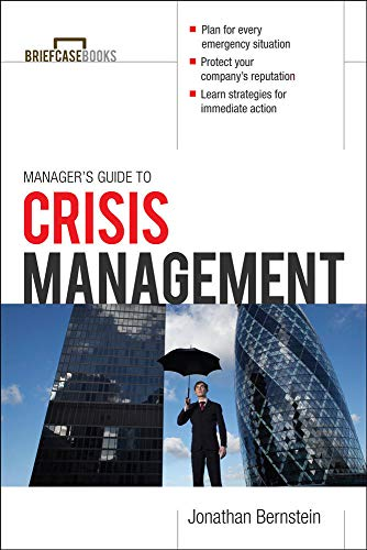 9780071769495: Manager's Guide to Crisis Management (Briefcase Books Series)