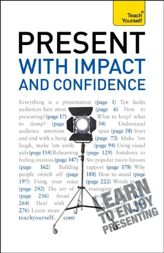 9780071769525: Present with Impact and Confidence: A Teach Yourself Guide (Teach Yourself (McGraw-Hill))