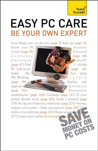 9780071769563: Easy PC Care: Be Your Own Expert: A Teach Yourself Guide