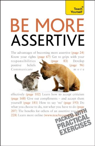 9780071769587: Be More Assertive: A Teach Yourself Guide
