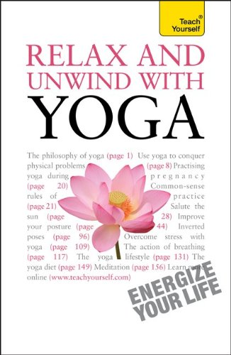 9780071769785: Relax and Unwind with Yoga: A Teach Yourself Guide