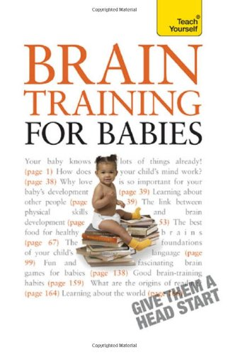 9780071769808: Brain Training for Babies: A Teach Yourself Guide