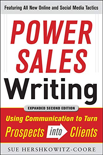 9780071770149: Power Sales Writing, Revised and Expanded Edition: Using Communication to Turn Prospects into Clients (Marketing/Sales/Advertising & Promotion)