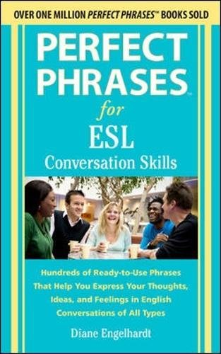9780071770279: Perfect Phrases for ESL Conversation Skills: With 2,100 Phrases