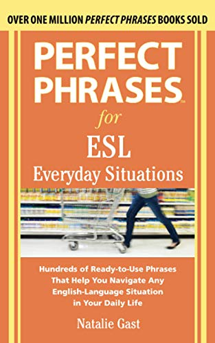 9780071770286: Perfect Phrases for ESL Everyday Situations: With 1,000 Phrases