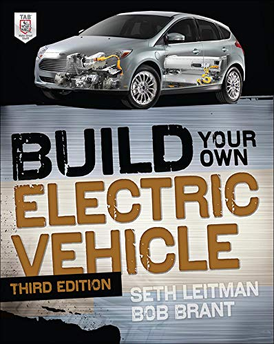 9780071770569: Build Your Own Electric Vehicle, Third Edition
